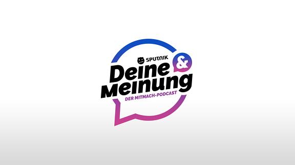 Das Logo von Deine & Meinung - Der Mitmach-Podcast!