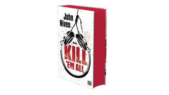 Kill 'Em All, Buch von John Niven