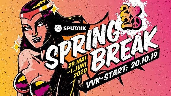 Der SPUTNIK SPRING BREAK Vorverkauf startet am 20.10.2019